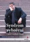 Syndrom vyhoření vpráci aosobním životě