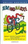 Jede had na kole