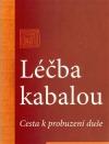 Léčba kabalou - Cesta k probuzení duše