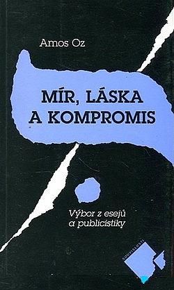 Mír, láska a kompromis obálka knihy