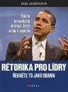 Rétorika pro lídry: Řekněte to jako Obama.