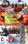 Proti Rudému baronovi: piloti a letecká esa v 1. světové válce