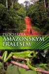 Procházka amazonským pralesem