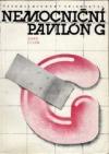 Nemocniční pavilon G obálka knihy