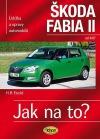 Údržba a opravy automobilů Škoda Fabia II Hatchback/Combi