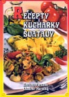 Recepty kuchařky Svatavy
