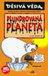 Plundrovaná planeta