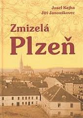 Zmizelá Plzeň obálka knihy