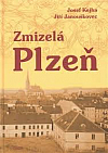 Zmizelá Plzeň