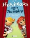 Hurvínkova cesta do Tramtárie