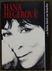 Hana Hegerová... a láska klečí na hrachu obálka knihy