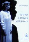 Potlesk pro Dagmar Havlovou-Veškrnovou
