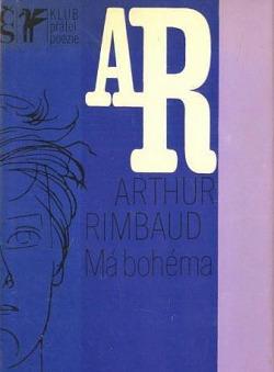 Má bohéma: (Z díla J. A. Rimbauda) obálka knihy