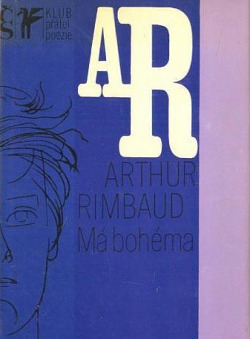 Má bohéma: (Z díla J. A. Rimbauda)