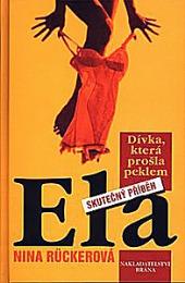 Ela - Dívka, která si prošla peklem obálka knihy