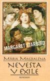 Mária Magdaléna - Nevesta v exile