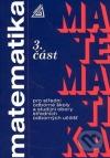 Matematika pro střední odborné školy a studijní obory středních odborných učilišť - 3. část