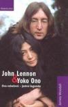 John Lennon & Yoko Ono / Dva rebelové - jedna legenda