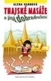 Thajské masáže a jiná dobrodružství