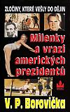 Milenky a vrazi amerických prezidentů