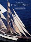 Slavné plachetnice - Historie plachetní plavby od začátků až do dnešních dnů