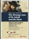 The Strange Case of Dr Jekyll and Mr Hyde / Podivný případ doktora Jekylla a pana Hyda