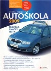 Autoškola 2009: Pravidla, značky, testy obálka knihy