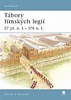 Tábory římských legií 27 př. n. l. - 378 n. l.