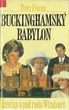 Buckinghamský babylon: vzestup a pád rodu Windsorů