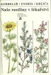 Naše rostliny v lékařství obálka knihy