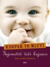 Kdopak to mluví - Tajemství řeči kojence