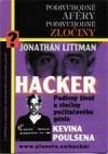 Hacker: podivný život a zločiny počítačového génia Kevina Poulsena