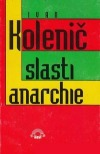 Slasti anarchie