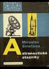 Astronautické otazníky