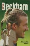 David Beckham - Fotbalový bůh z Anglie