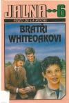 Bratři Whiteoakovi