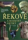 Řekové a rozkvět antiky