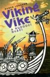 Viking Vike a rudoocí rváči