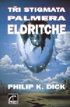 Tři stigmata Palmera Eldritche