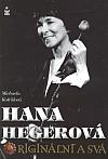 Hana Hegerová  - Originální a svá