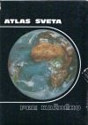 Atlas sveta pre každého