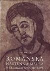 Románská nástěnná malba v Čechách a na Moravě obálka knihy