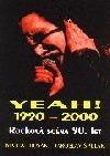 Yeah! 1990-2000 rocková scéna 90. let obálka knihy