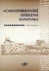 Včasnostredoveké osídlenie Slovenska