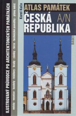 Atlas památek: Česká republika / 1.díl, A-N obálka knihy