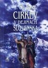 Cirkev v dejinách Slovenska