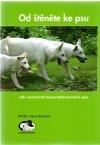 Od štěněte ke psu - Jak vychovat bezproblémového psa