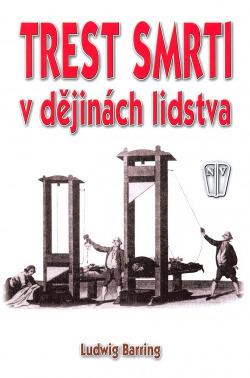 Trest smrti v dějinách lidstva