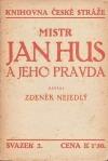 Mistr Jan Hus a jeho pravda