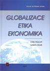 Globalizace – etika – ekonomika